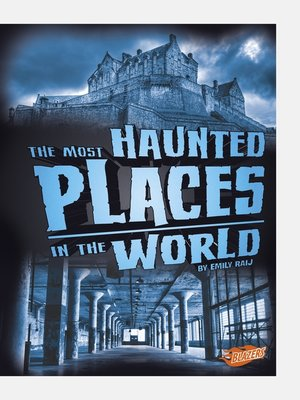 cover image of The Most Haunted Places in the World