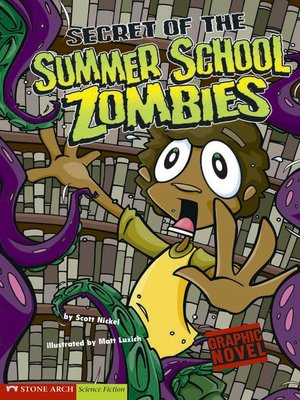 cover image of Secret of the Summer School Zombies