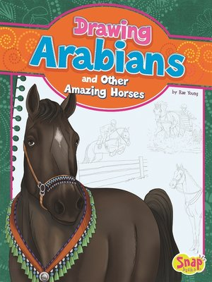 cover image of Drawing Arabians and Other Amazing Horses