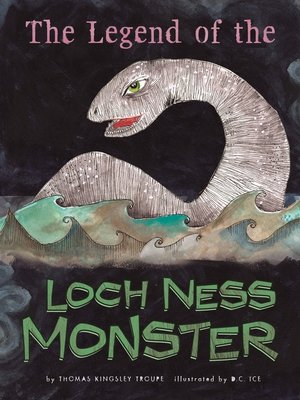 cover image of The Legend of the Loch Ness Monster