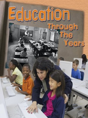 cover image of Education Through the Years