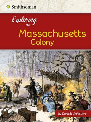 cover image of Exploring the Massachusetts Colony