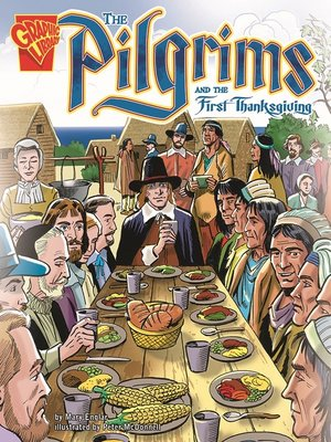 cover image of The Pilgrims and the First Thanksgiving