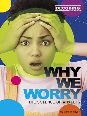 cover image of Why We Worry