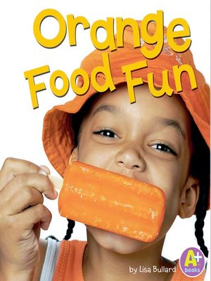 cover image of Orange Food Fun