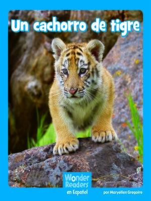 cover image of Un cachorro de tigre