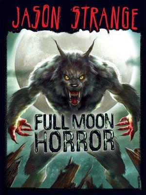 cover image of Full Moon Horror