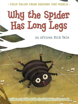 cover image of Why the Spider Has Long Legs