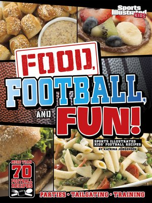 cover image of Food, Football, and Fun!