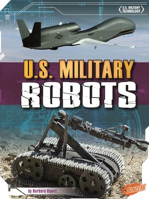 cover image of U.S. Military Robots