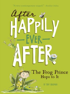cover image of The Frog Prince Hops to It