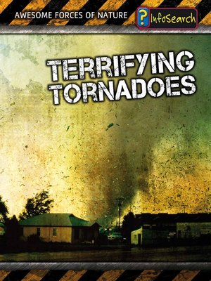 cover image of Terrifying Tornadoes