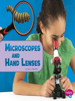 cover image of Microscopes and Hand Lenses