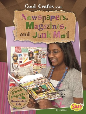 cover image of Cool Crafts with Newspapers, Magazines, and Junk M