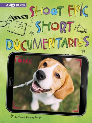 cover image of Shoot Epic Short Documentaries