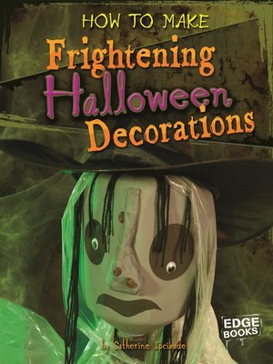cover image of How to Make Frightening Halloween Decorations