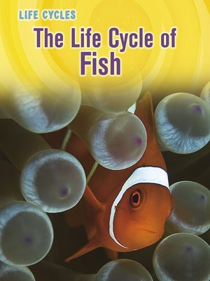 cover image of The Life Cycle of Fish
