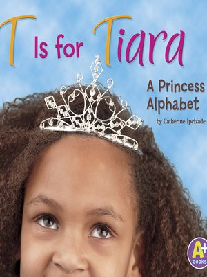 cover image of T is for Tiara