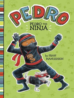 cover image of Pedro the Ninja