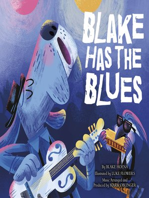 cover image of Blake Has the Blues