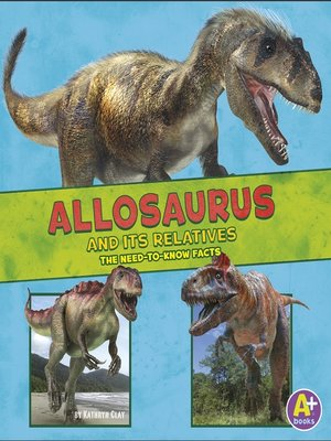 cover image of Allosaurus and Its Relatives