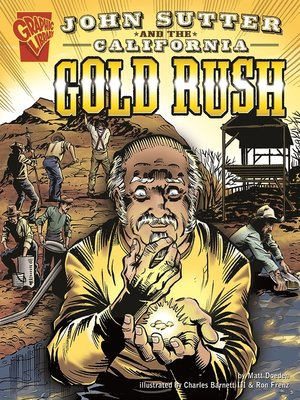cover image of John Sutter and the California Gold Rush