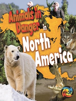 cover image of Animals in Danger in North America
