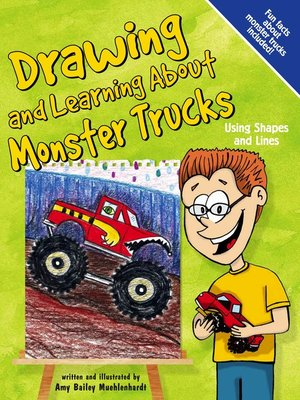 cover image of Drawing and Learning About Monster Trucks