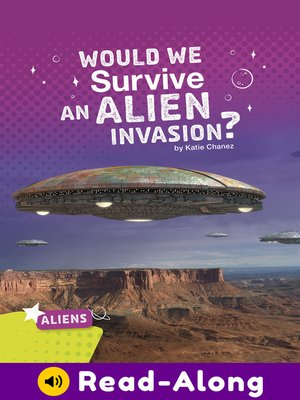 cover image of Would We Survive an Alien Invasion?