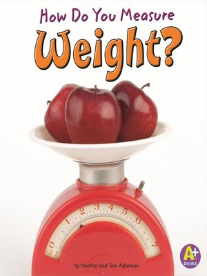 cover image of How Do You Measure Weight?