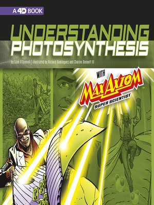 cover image of Understanding Photosynthesis with Max Axiom, Super Scientist