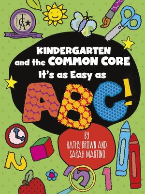 cover image of Kindergarten and the Common Core