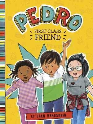 cover image of Pedro, First-Class Friend