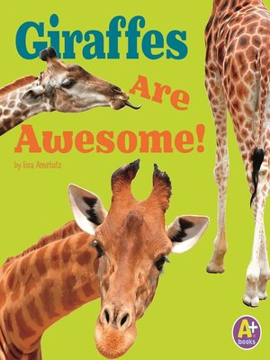 cover image of Giraffes Are Awesome!