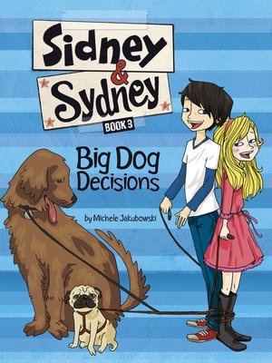 cover image of Big Dog Decisions