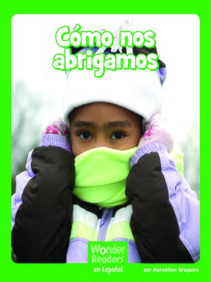 cover image of Cómo nos abrigamos