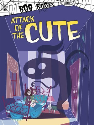 cover image of Attack of the Cute