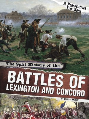 cover image of The Split History of the Battles of Lexington and Concord