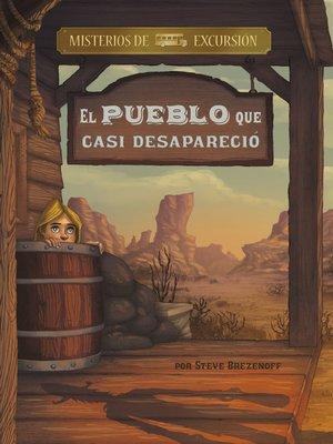 cover image of El pueblo que casi desapareció