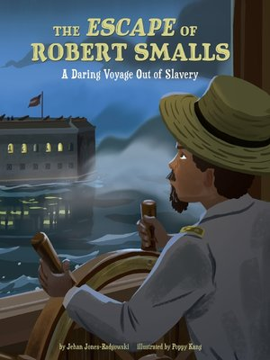 cover image of The Escape of Robert Smalls