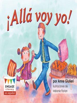 cover image of ¡Allá voy yo!