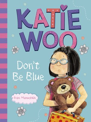 cover image of Katie Woo, Don't Be Blue