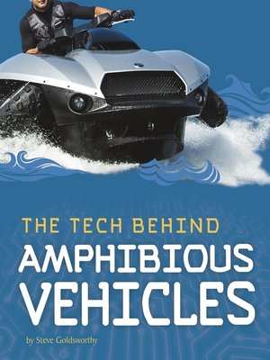 cover image of The Tech Behind Amphibious Vehicles