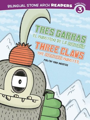 cover image of Tres Garras el Monstruo de la Montaña /Three Claws the Mountain Monster