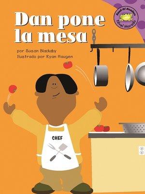 cover image of Dan pone la mesa