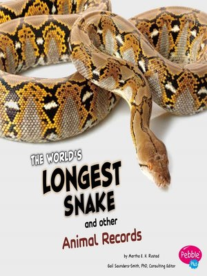 cover image of The World's Longest Snake and Other Animal Records