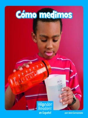 cover image of Cómo medimos