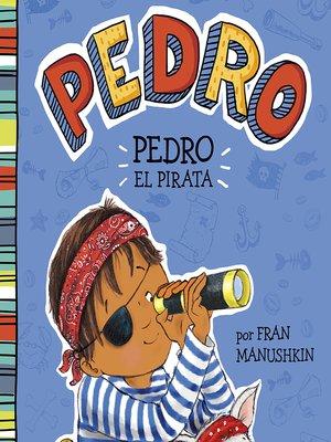 cover image of Pedro el pirata