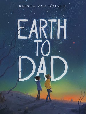 cover image of Earth to Dad