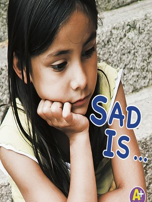 cover image of Sad Is…